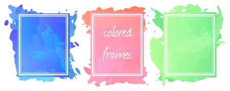 Vector image. Set of bright color frame. Imitation of watercolor spots.