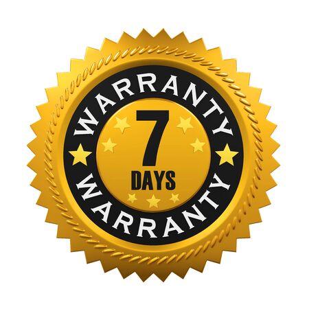 days: 7 Days Warranty Sign