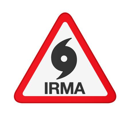 windstorm: Hurricane Irma Warning Sign Isolated