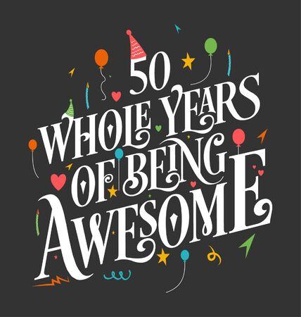 50. Geburtstag und 50. Hochzeitstag Typografie Design, 50 ganze Jahre fantastisch.