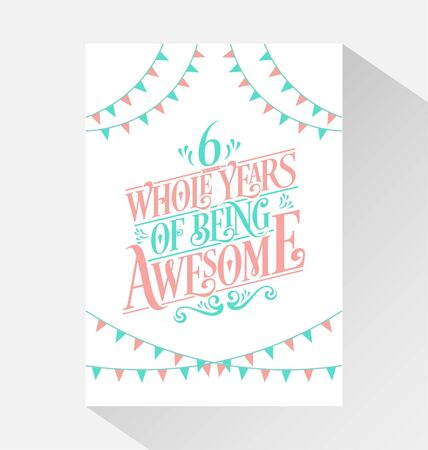 6th Birthday And 6th Wedding Anniversary Typography Design 6 Royalty Free Cliparts Vectors And Stock Illustration Image 139823862