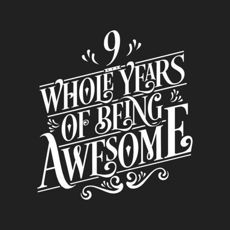 9 Years Birthday And 9 Years Wedding Anniversary Typography Design Royalty Free Cliparts Vectors And Stock Illustration Image 141176106