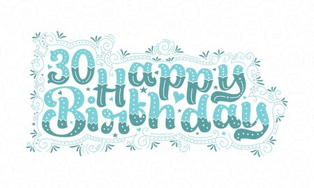 30th Happy Birthday lettering, 30 years Birthday beautiful typography design with aqua dots, lines, and leaves.