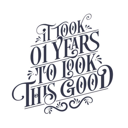 It took 1 year to look this good - 1 year Birthday and 1 year Anniversary celebration with beautiful calligraphic lettering design.