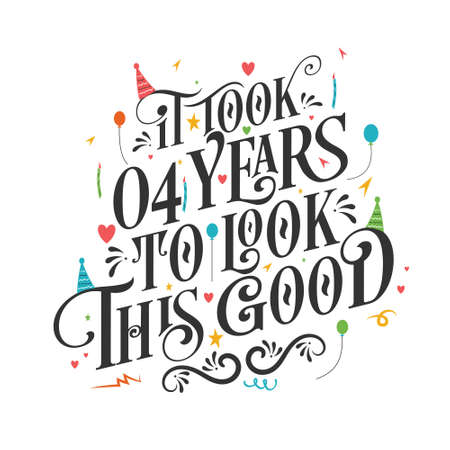 It took 4 years to look this good - 4 Birthday and 10 Anniversary celebration with beautiful calligraphic lettering design. Vetores