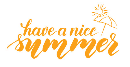 Have a nice summer modern brush calligraphy isotated on a white background. Vector illustration. 스톡 콘텐츠 - 112034829