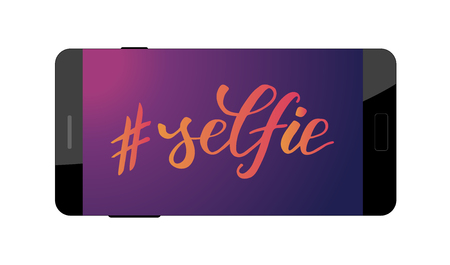 selfie modern brush calligraphy on a screen of a smartphone isolated on white background. Vector illustration.