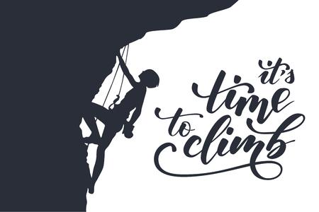 Silhouette noire d'un grimpeur sur une falaise avec des montagnes en arrière-plan et une calligraphie au pinceau Il est temps de grimper. Illustration vectorielle
