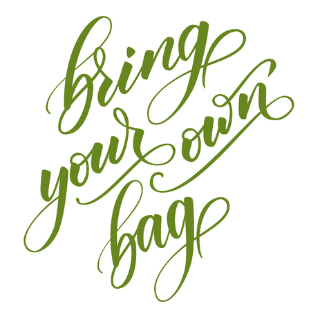 Bring your own bag