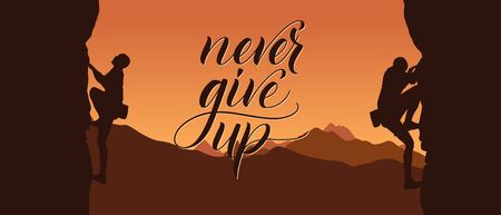 Black silhouette of climbers on a cliff with mountains as a background and brush calligraphy Never give up. Vector illustration Çizim