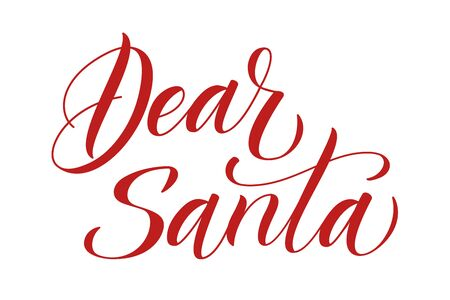 Handwritten modern brush calligraphy Dear Santa on white background. Vector illustration.