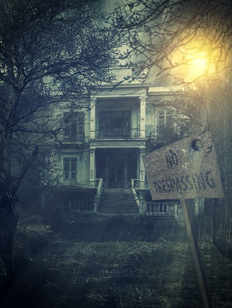 haunted house: old abandoned  Scary Haunted house with no trespassing sign