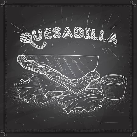 twain: Quesadilla scetch on a black board. Mexican traditional food background with quesadilla. Hand drawn sketch vector illustration. Vintage Mexico cuisine banner Illustration
