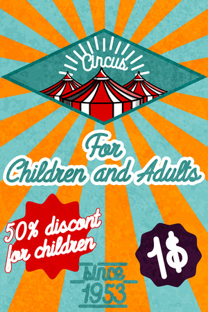 Cute circus card design. Circus banner. Vector illustration, EPS 10 Illustration