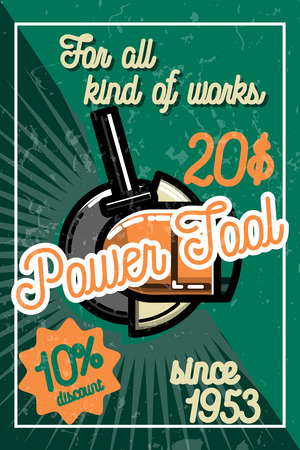 power tools: Color vintage power tools store poster. Electric hand tools for carpentry and home renovation. Construction power equipment.