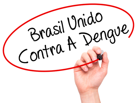 contra: Man Hand writing Brasil Unido  Contra A Dengue (Brazil against Dengue in Portuguese) with black marker on visual screen. Isolated on white. Business, technology, internet concept. Stock Photo