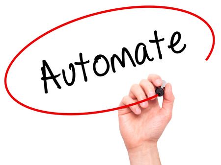 automate: Man Hand writing Automate with black marker on visual screen. Isolated on white. Business, technology, internet concept. Stock Photo