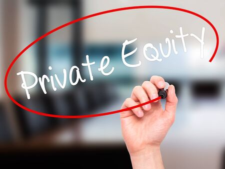 ownership and control: Man Hand writing Private Equity with black marker on visual screen. Isolated on office. Business, technology, internet concept. Stock Photo Stock Photo