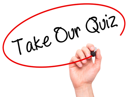 Man Hand writing Take Our Quiz with black marker on visual screen. Isolated on white. Business, technology, internet concept. Stock Photo Imagens