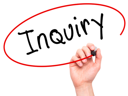 inquiry: Man Hand writing Inquiry with marker on transparent wipe board. Isolated on white. Business, internet, technology concept.  Stock Photo