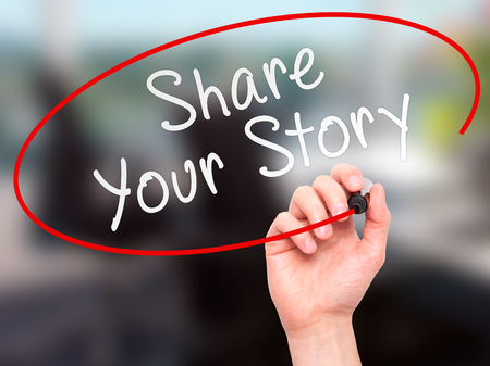 narrator: Man Hand writing Share Your Story with marker on transparent wipe board. Isolated on office. Business, internet, technology concept.  Stock Photo Stock Photo