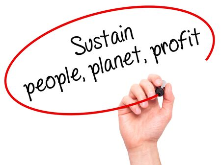 sustain: Man Hand writing Sustain, people, planet, profit with black marker on visual screen. Isolated on white. Business, technology, internet concept. Stock Photo