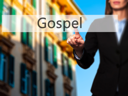 dogma: Gospel - Businesswoman hand pressing button on touch screen interface. Business, technology, internet concept. Stock Photo Stock Photo