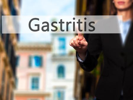 gastritis: Gastritis - Businesswoman hand pressing button on touch screen interface.