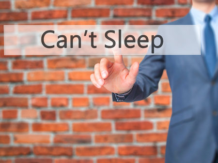 cant: Cant Sleep - Businessman press on digital screen. Business,  internet concept. Stock Photo