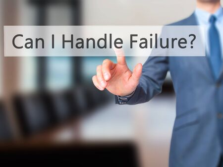 loss leader: Can I Handle Failure? - Businessman click on virtual touchscreen. Business and IT concept. Stock Photo