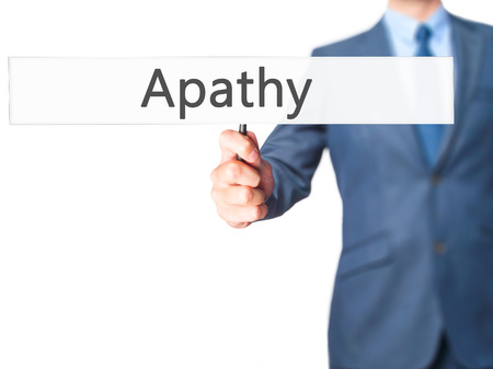insensitive: Apathy - Business man showing sign. Business, technology, internet concept. Stock Photo