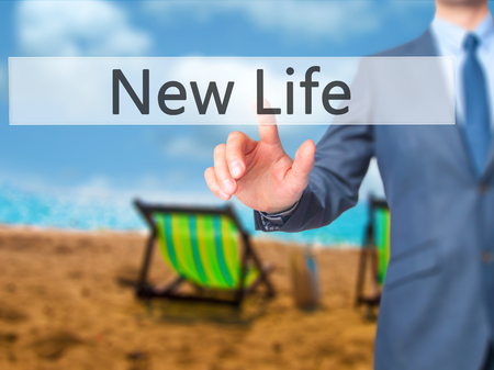 New Life - Businessman press on digital screen. Business,  internet concept. Stock Photo Stock Photo