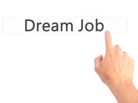 luxacion: Sueño de empleo - Mano presionando un botón en concepto de fondo borroso. Negocios, la tecnología, el concepto de internet. Foto de stock