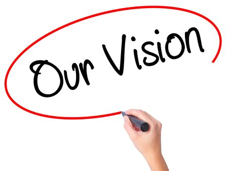 our vision: Women Hand writing Our Vision with black marker on visual screen. Isolated on white. Business, technology, internet concept. Stock Photo