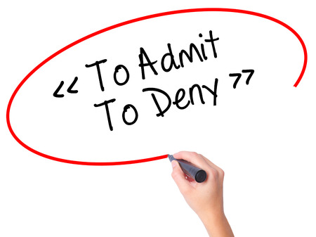 denying: Women Hand writing To Admit - To Deny with black marker on visual screen. Isolated on white. Business, technology, internet concept. Stock Photo