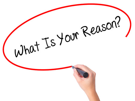 Women Hand writing What Is Your Reason? with black marker on visual screen. Isolated on white. Business, technology, internet concept. Stock Photo Banco de Imagens