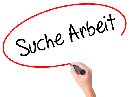 Women Hand writing Suche Arbeit (Job Search in German)  with black marker on visual screen. Isolated on white. Business, technology, internet concept. Stock Photo