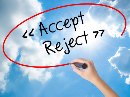 approvement: Woman Hand Writing Accept - Reject  with black marker on visual screen. Isolated on Sunny Sky. Business concept. Stock Photo Stock Photo