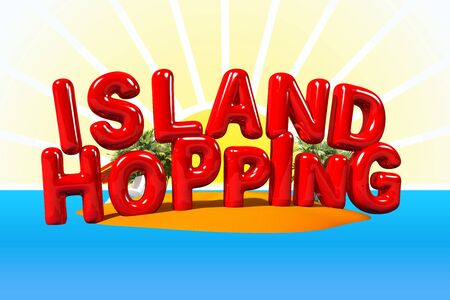 hopping: Island Hopping in big Letters on Island, 3D Illustration