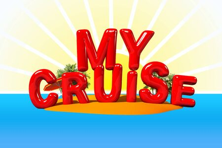 big letters: My Cruise on Island in Big Letters, 3D Illustration