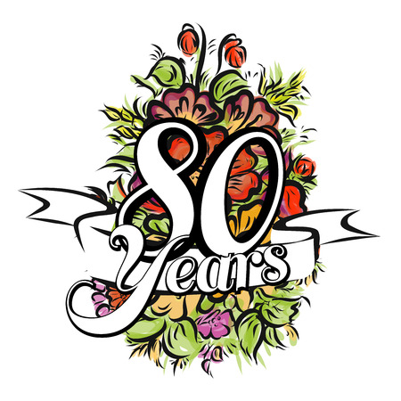 80 years: 80 Years with nice bouquet of flowers, Greeting Card Design, Hand Drawn Artwork