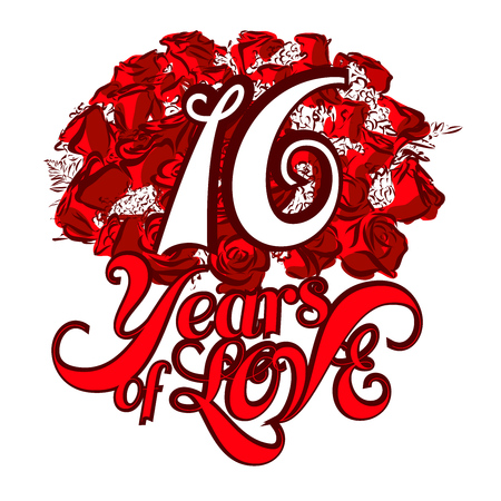 16 years: 16 Years of Love with nice bouquet of roses, Invitation Card Design, Hand Drawn Vector Artwork