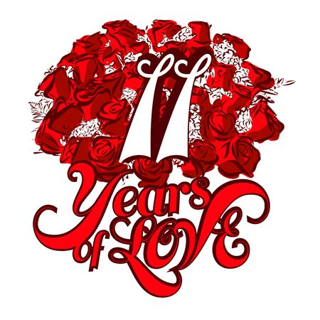 11 years: 11 Years of Love with nice bouquet of roses, Invitation Card Design, Hand Drawn Vector Artwork Illustration