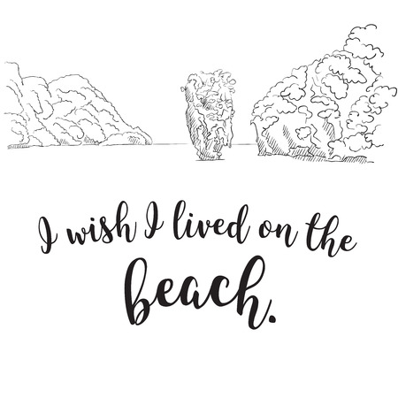 I Wish I Lived on the Beach Quote, Hand written Typeface Ilustrace