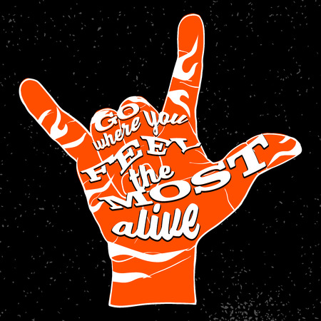 alive: Go Where You Feel the Most Alive on Rock Hand Devil Horn Illustration