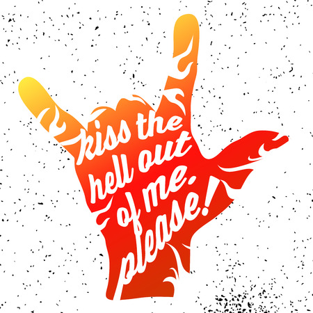 Kiss the Hell out of me Please on Rock Hand Devil Horn Illustration