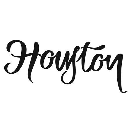 Houston calligraphic lettering. Handmade vector phrase. Modern brush calligraphy.