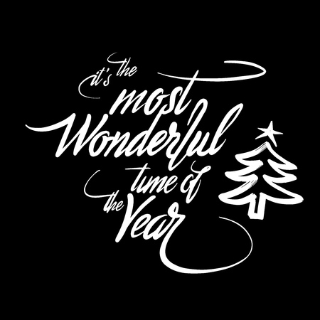 It's the most wonderful time of the year. Handmade typographic lettering. Calligraphic Vector Sketch.