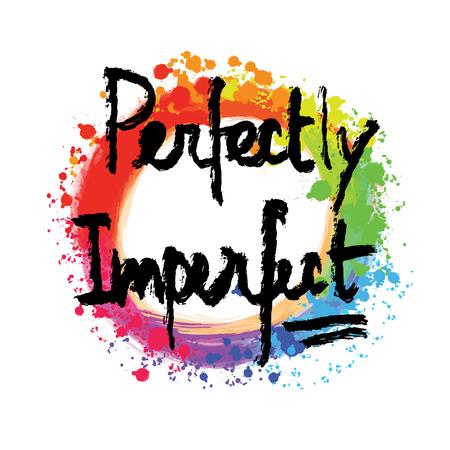 Lettering perfettamente imperfetto su sfondo colorato. Disegno vettoriale disegnato a mano. Vettoriali