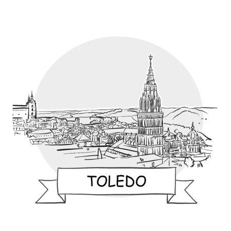 Toledo Hand-Drawn Urban Vector Sign. Black Line Art Illustration with Ribbon and Title. Illustration